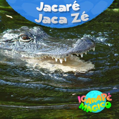 Jacaré Jaca Zé