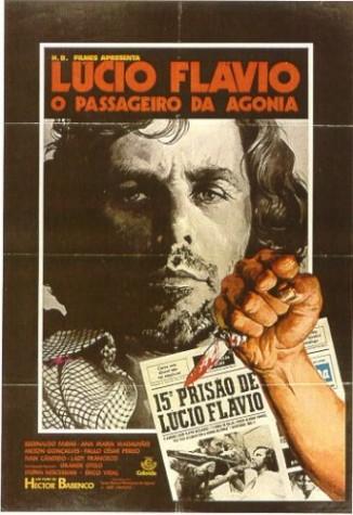 Pôster do filme Lúcio Flávio, o passageiro da agonia, de Hector Babenco